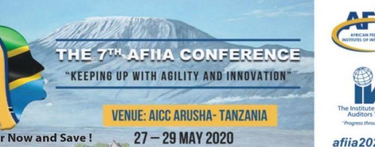 !!Reportée!! Du 27 au 29 mai 2020 : 7ème Conférence AFIIA 2020 à Arusha en Tanzanie, sous le thème : « Keeping up  with Agility and Innovation » !!Reportée!!